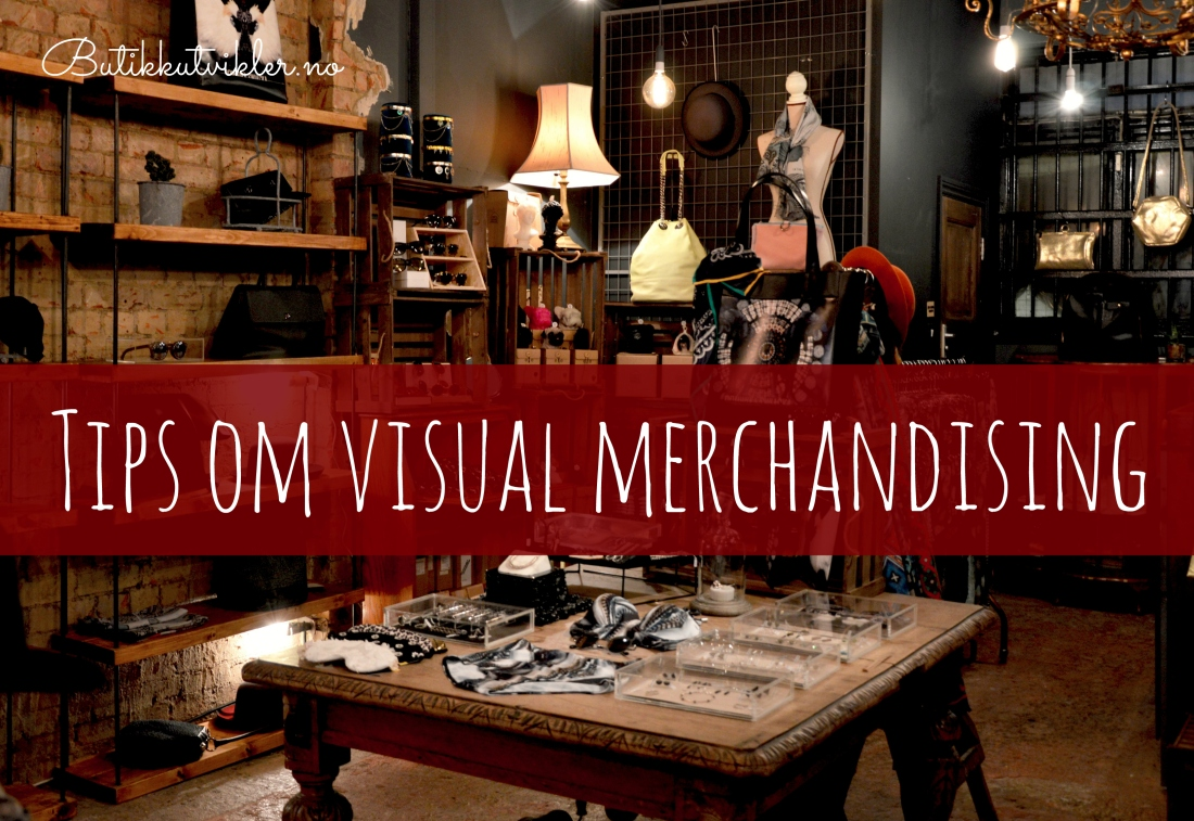tips om visual merchandising